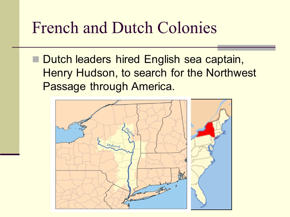 French and Dutch Colonies