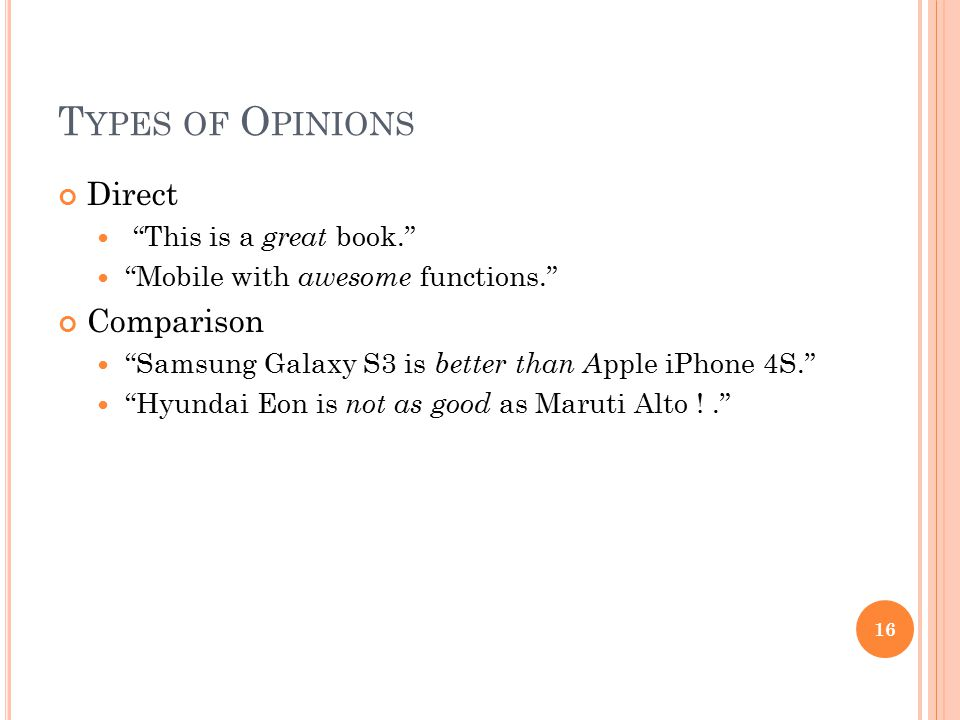 Types of Opinions Direct Comparison This is a great book.