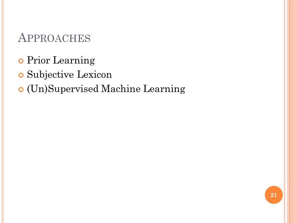 Approaches Prior Learning Subjective Lexicon