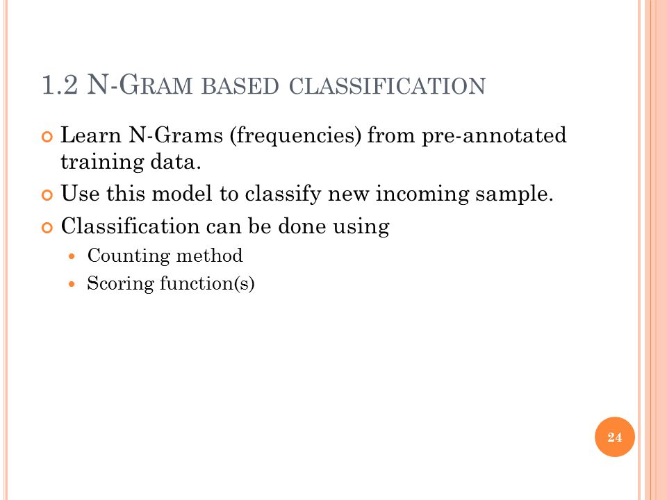 1.2 N-Gram based classification