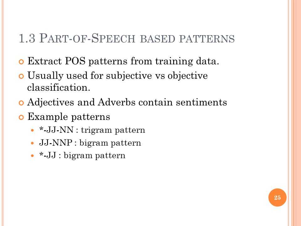 1.3 Part-of-Speech based patterns