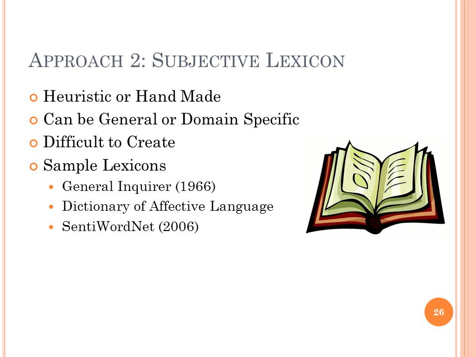 Approach 2: Subjective Lexicon