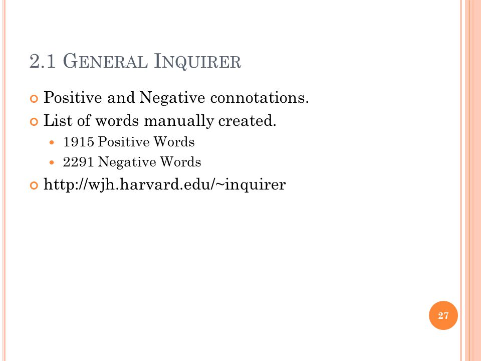 2.1 General Inquirer Positive and Negative connotations.