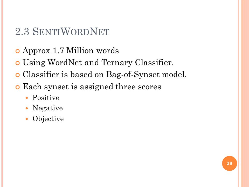 2.3 SentiWordNet Approx 1.7 Million words