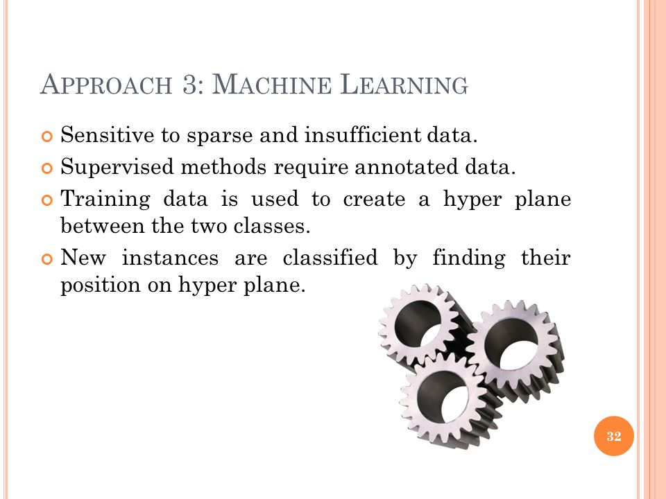 Approach 3: Machine Learning
