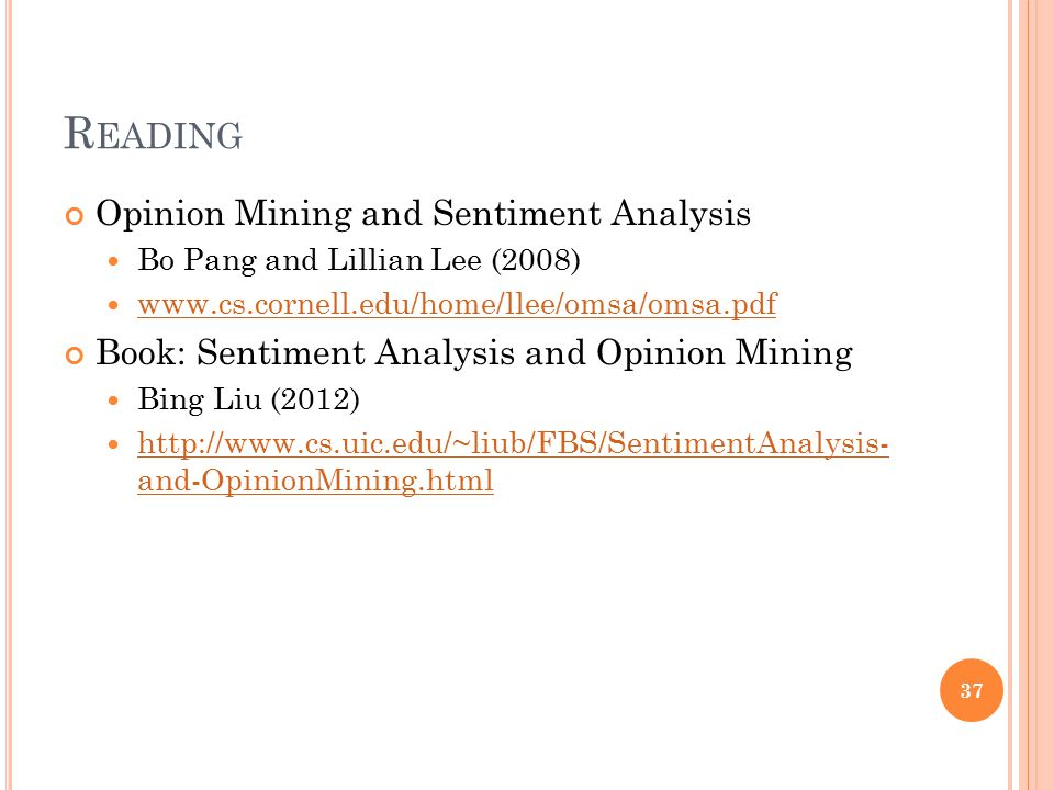 Reading Opinion Mining and Sentiment Analysis