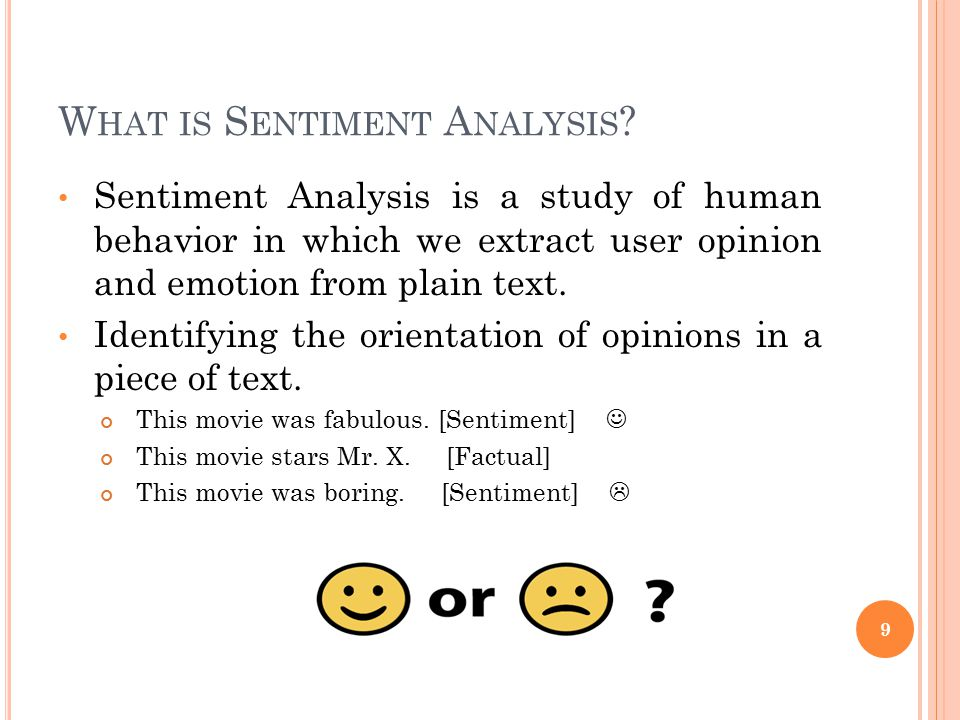 What is Sentiment Analysis
