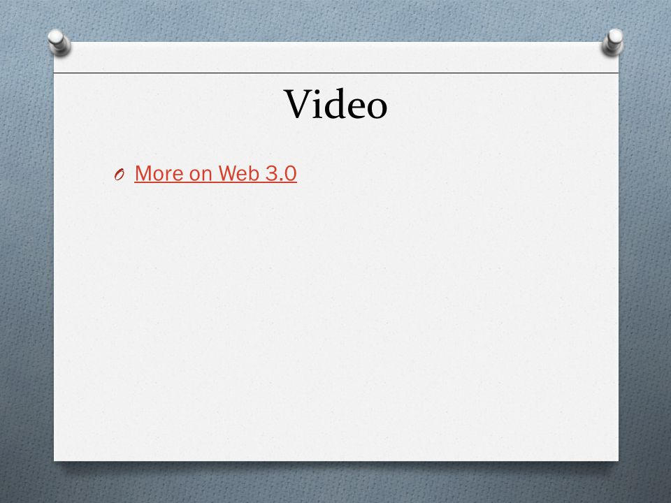 Video More on Web 3.0