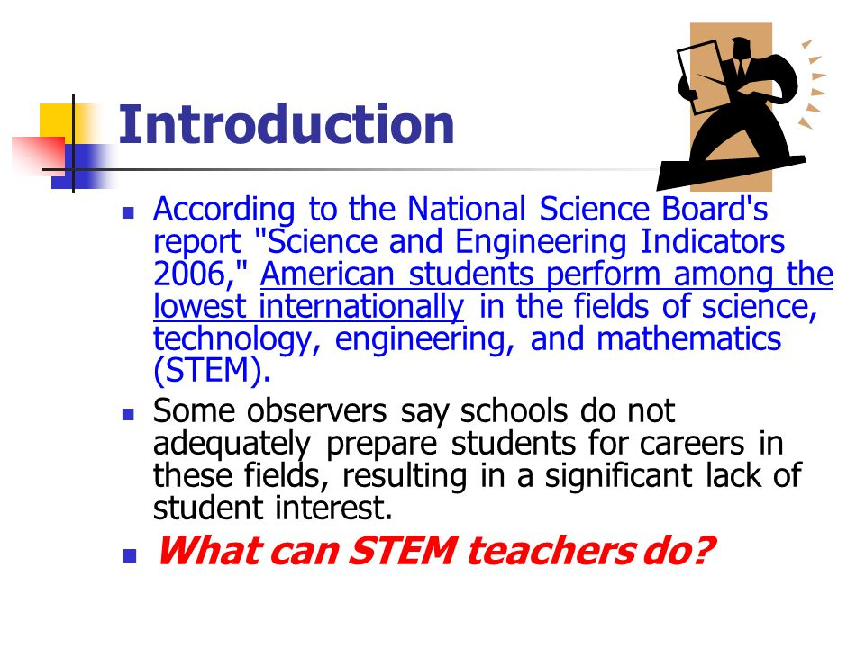 Introduction What can STEM teachers do