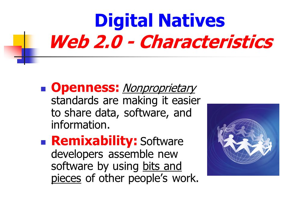 Digital Natives Web 2.0 - Characteristics
