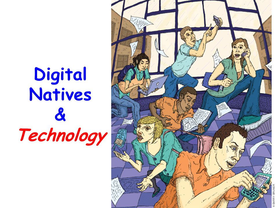 Digital Natives & Technology