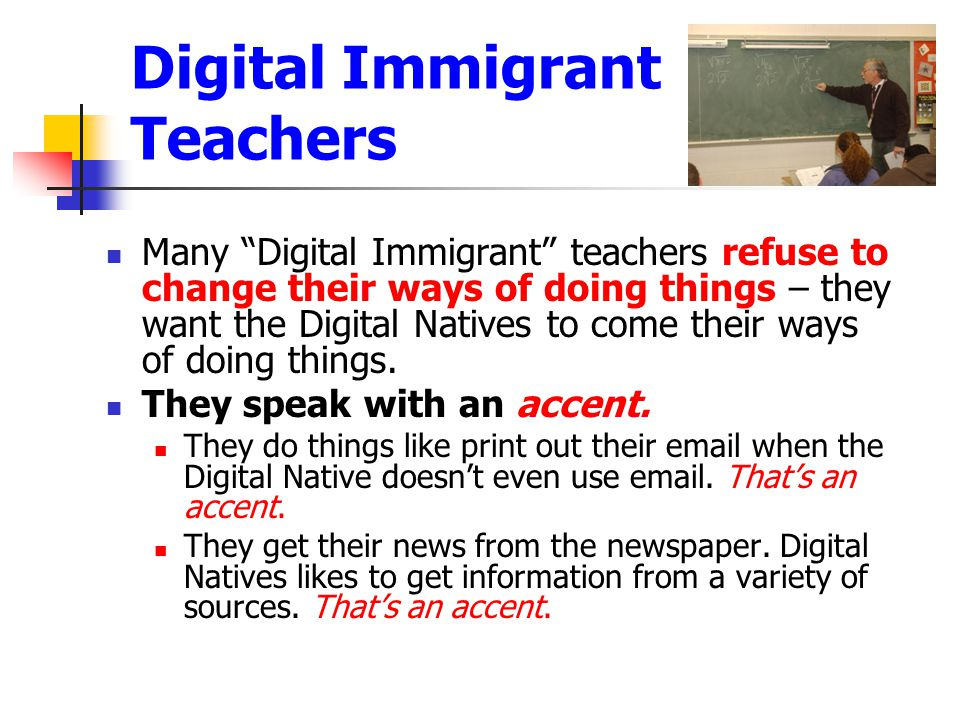 Digital Immigrant Teachers