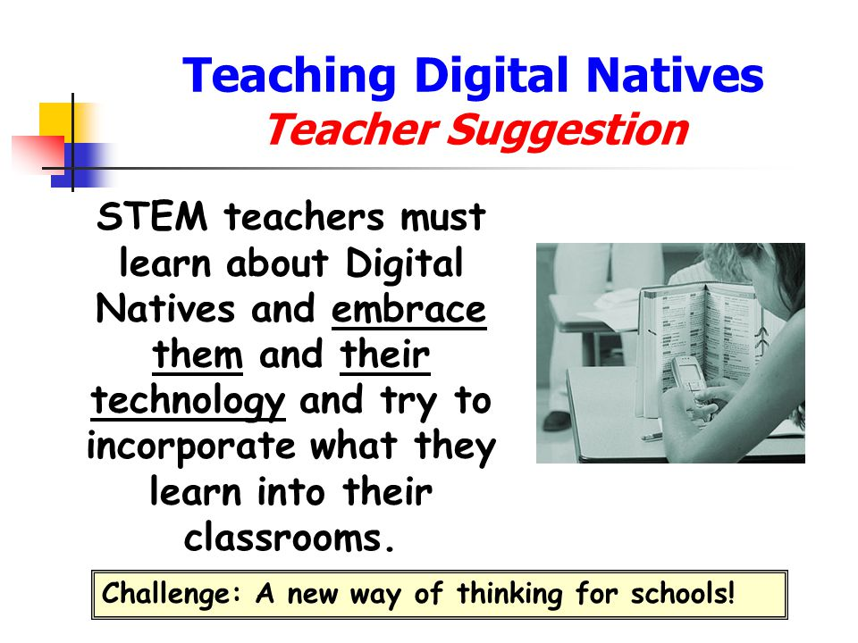 Teaching Digital Natives Teacher Suggestion