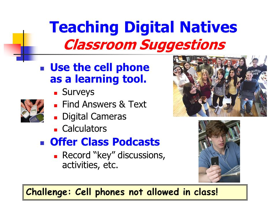 Teaching Digital Natives Classroom Suggestions