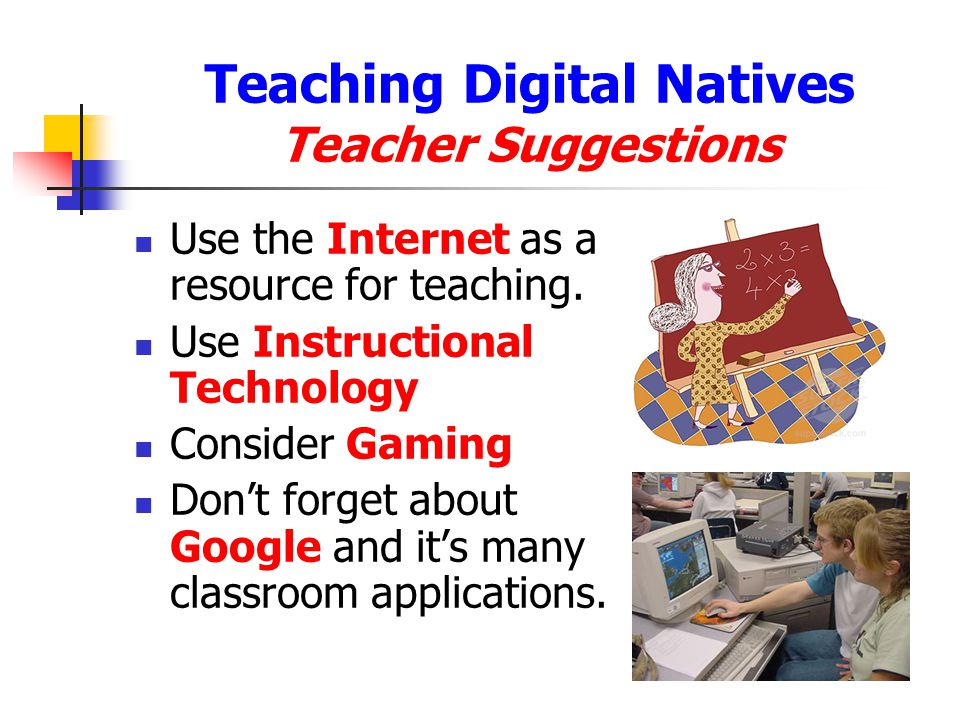 Teaching Digital Natives Teacher Suggestions