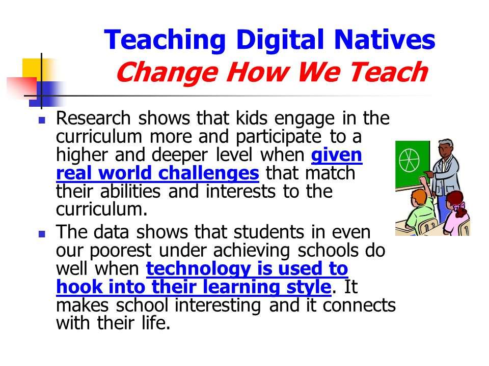 Teaching Digital Natives Change How We Teach