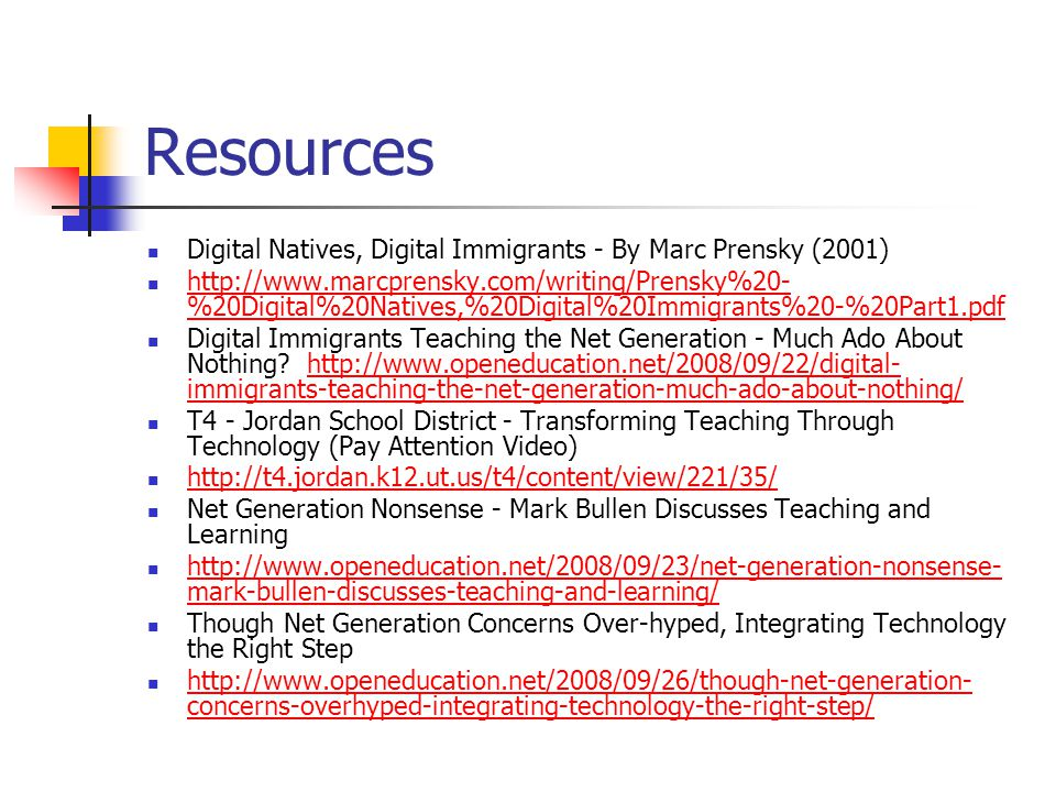Resources Digital Natives, Digital Immigrants - By Marc Prensky (2001)