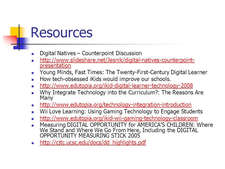 Resources Digital Natives – Counterpoint Discussion