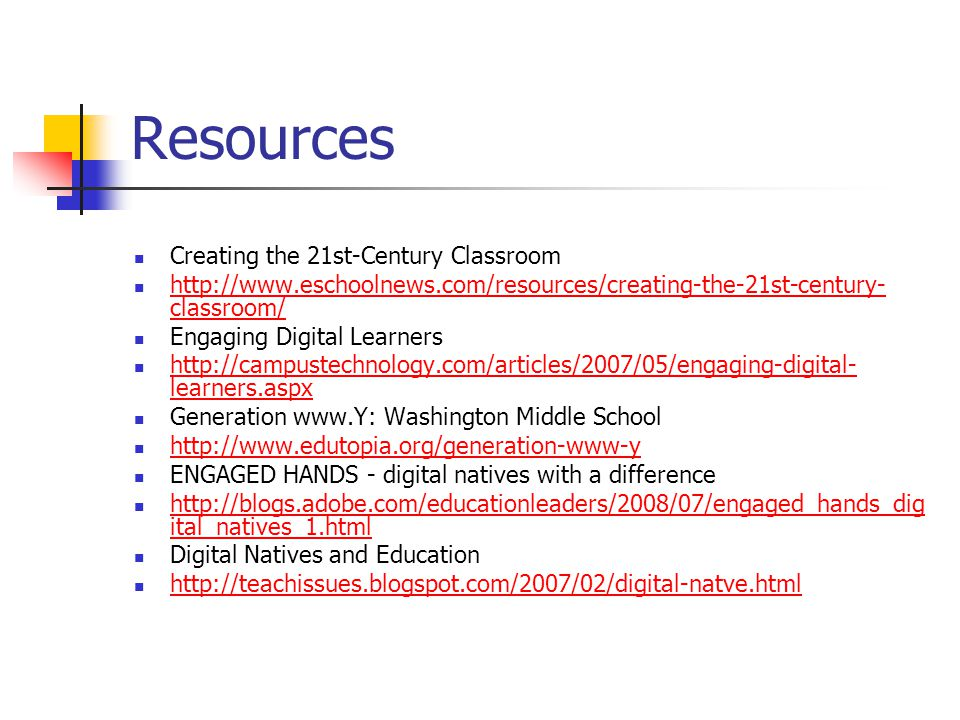 Resources Creating the 21st-Century Classroom