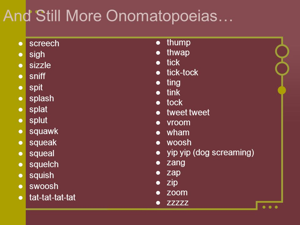 And Still More Onomatopoeias…