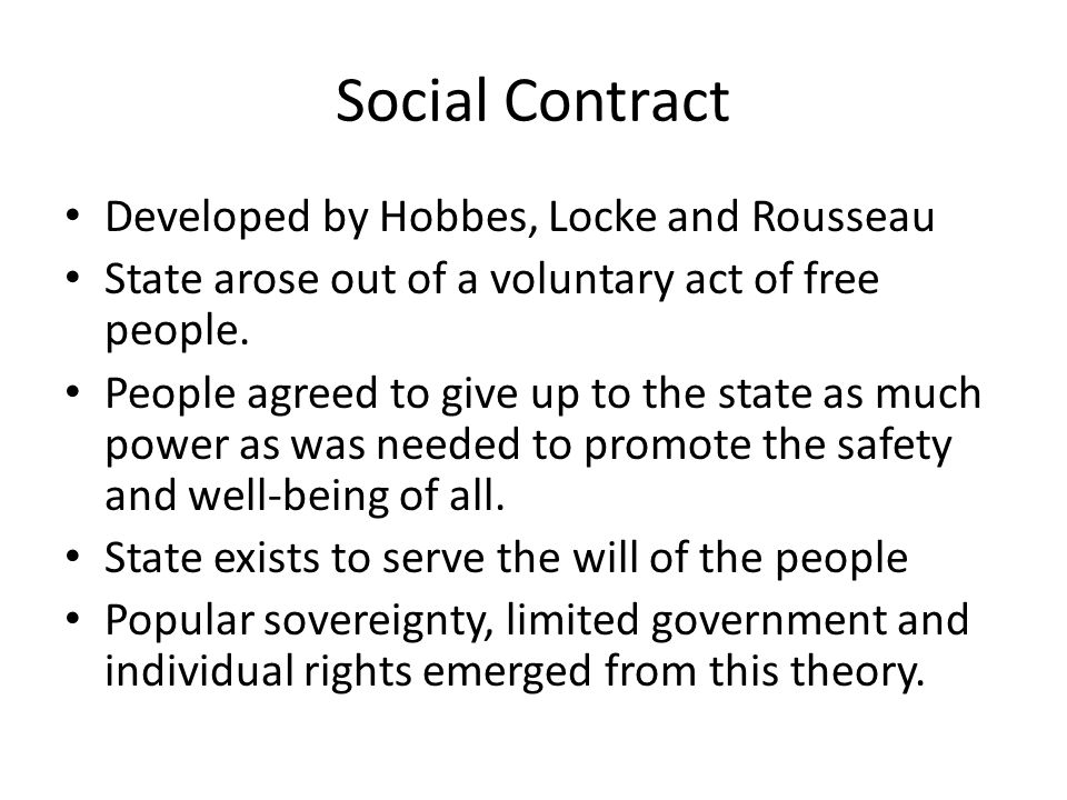 Social Contract Developed by Hobbes, Locke and Rousseau