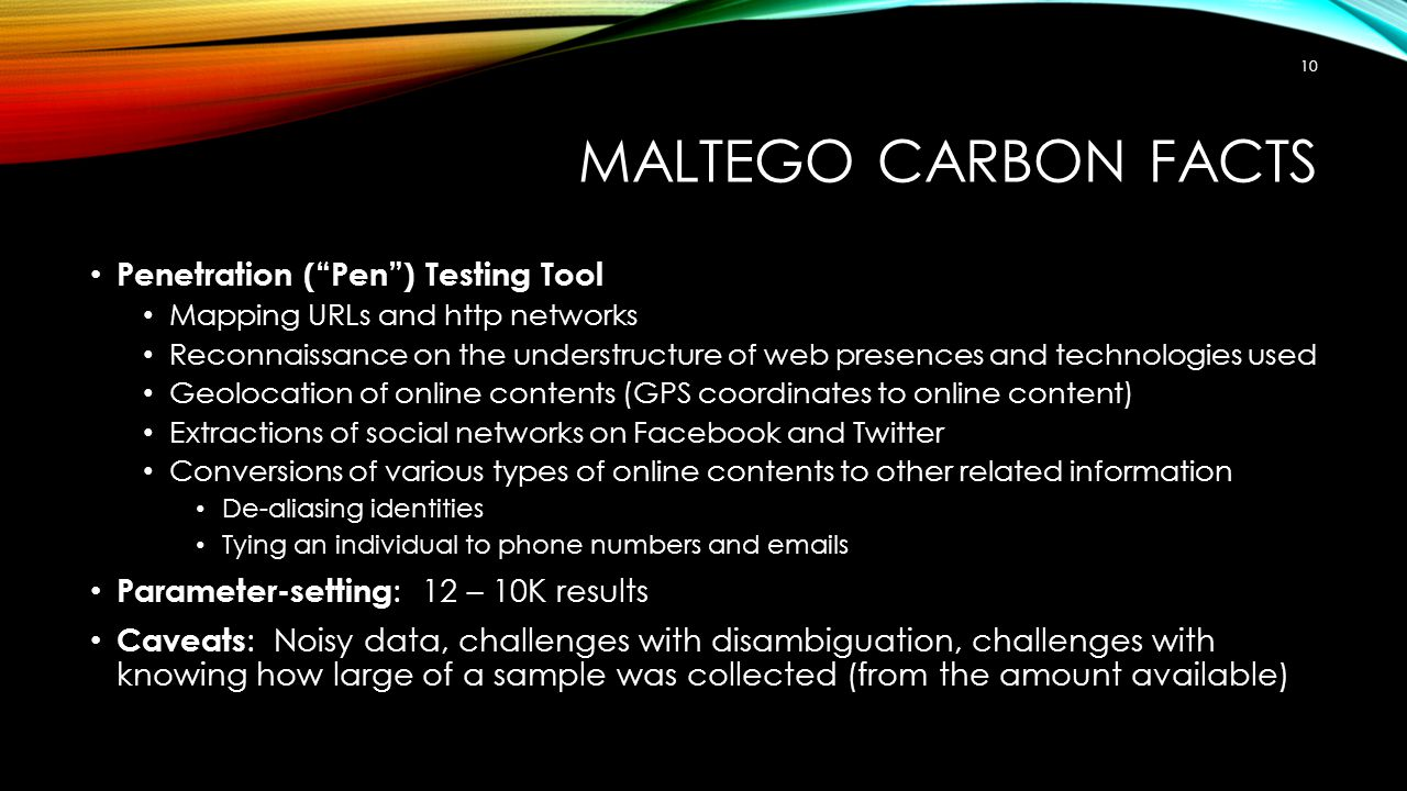 Maltego Carbon Facts Penetration ( Pen ) Testing Tool