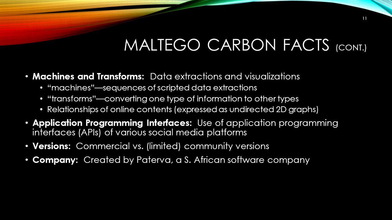 Maltego Carbon Facts (cont.)