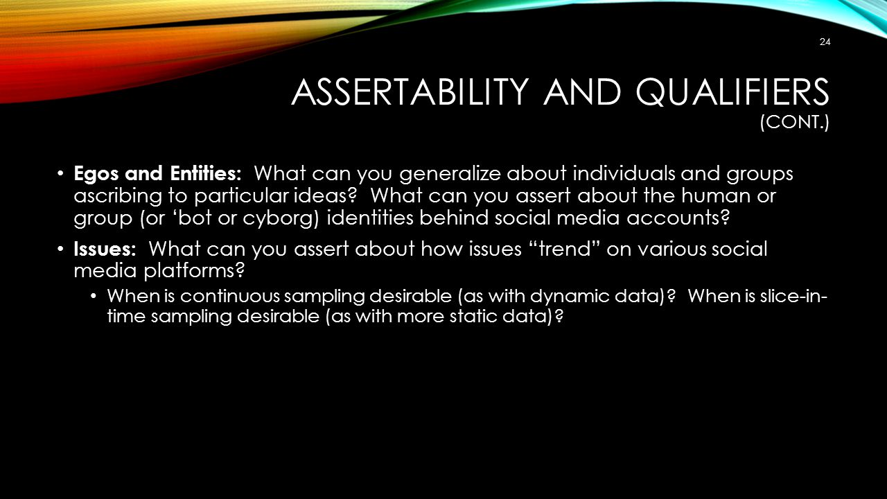 Assertability and Qualifiers (cont.)