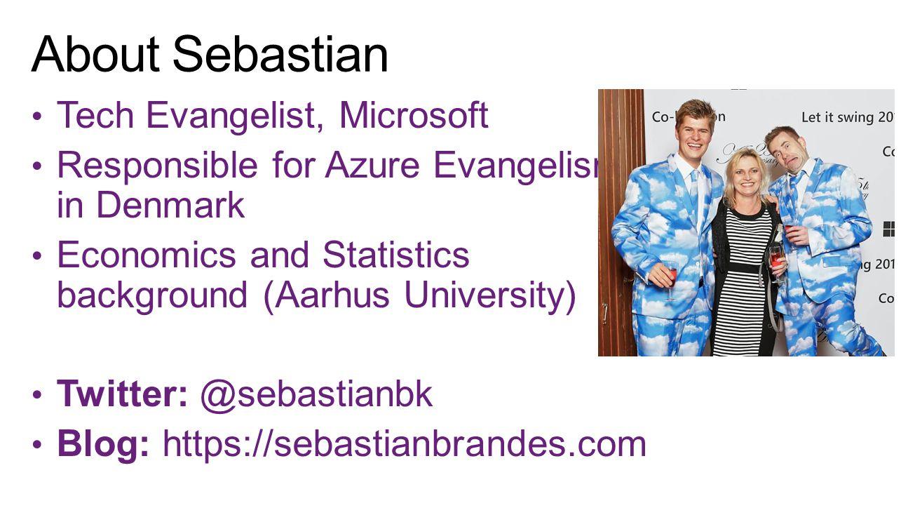 About Sebastian Tech Evangelist, Microsoft