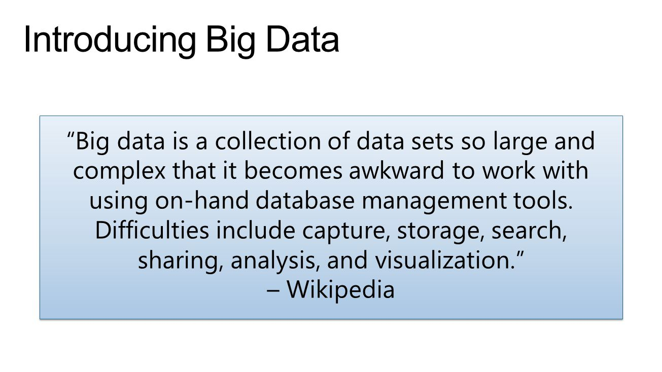 Introducing Big Data