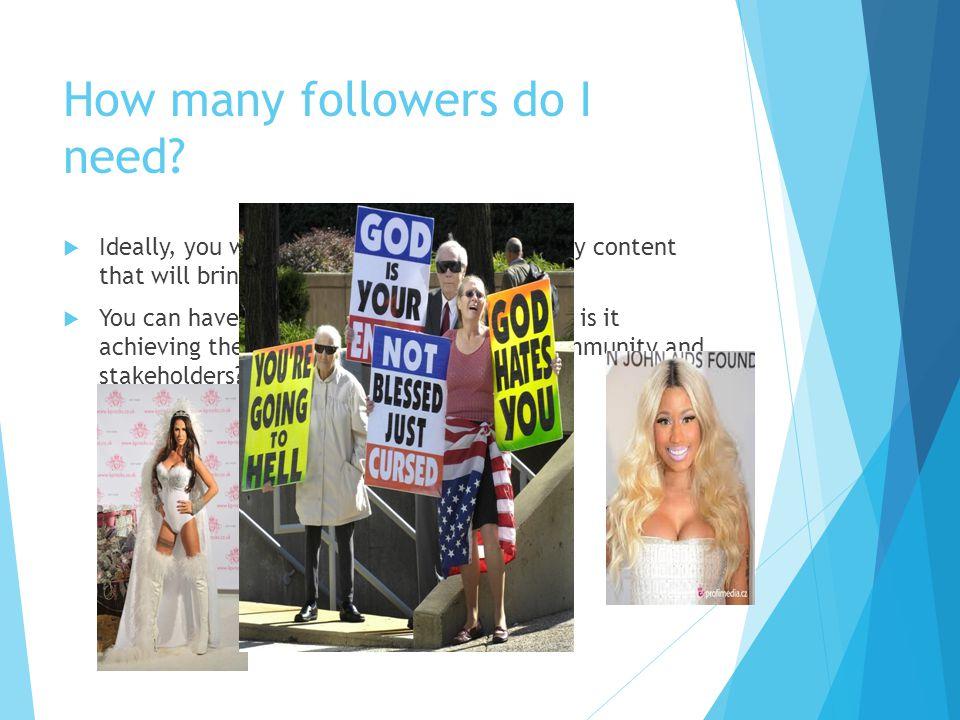 How many followers do I need