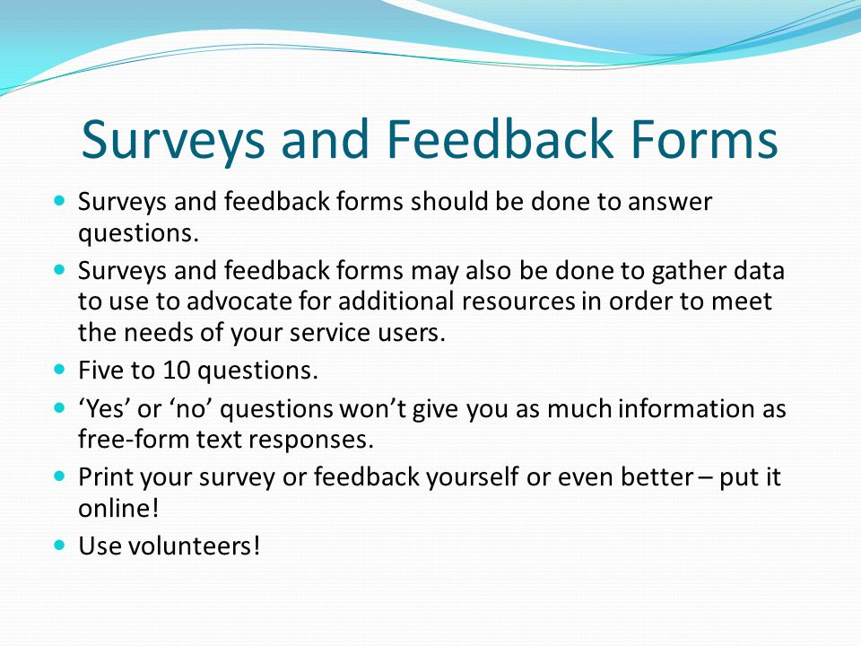Surveys and Feedback Forms