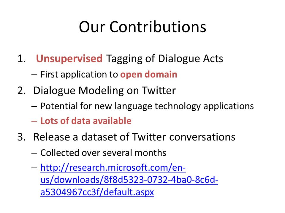Our Contributions Unsupervised Tagging of Dialogue Acts