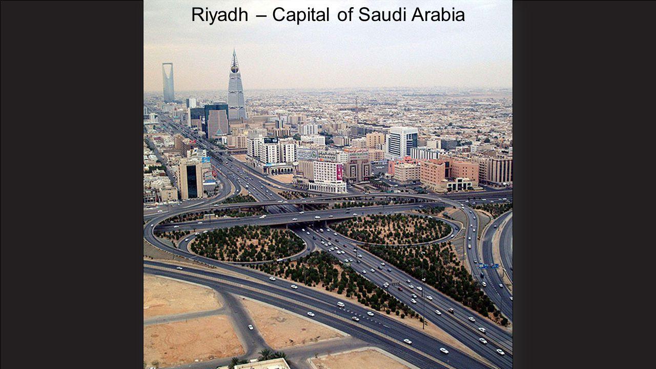 Riyadh – Capital of Saudi Arabia