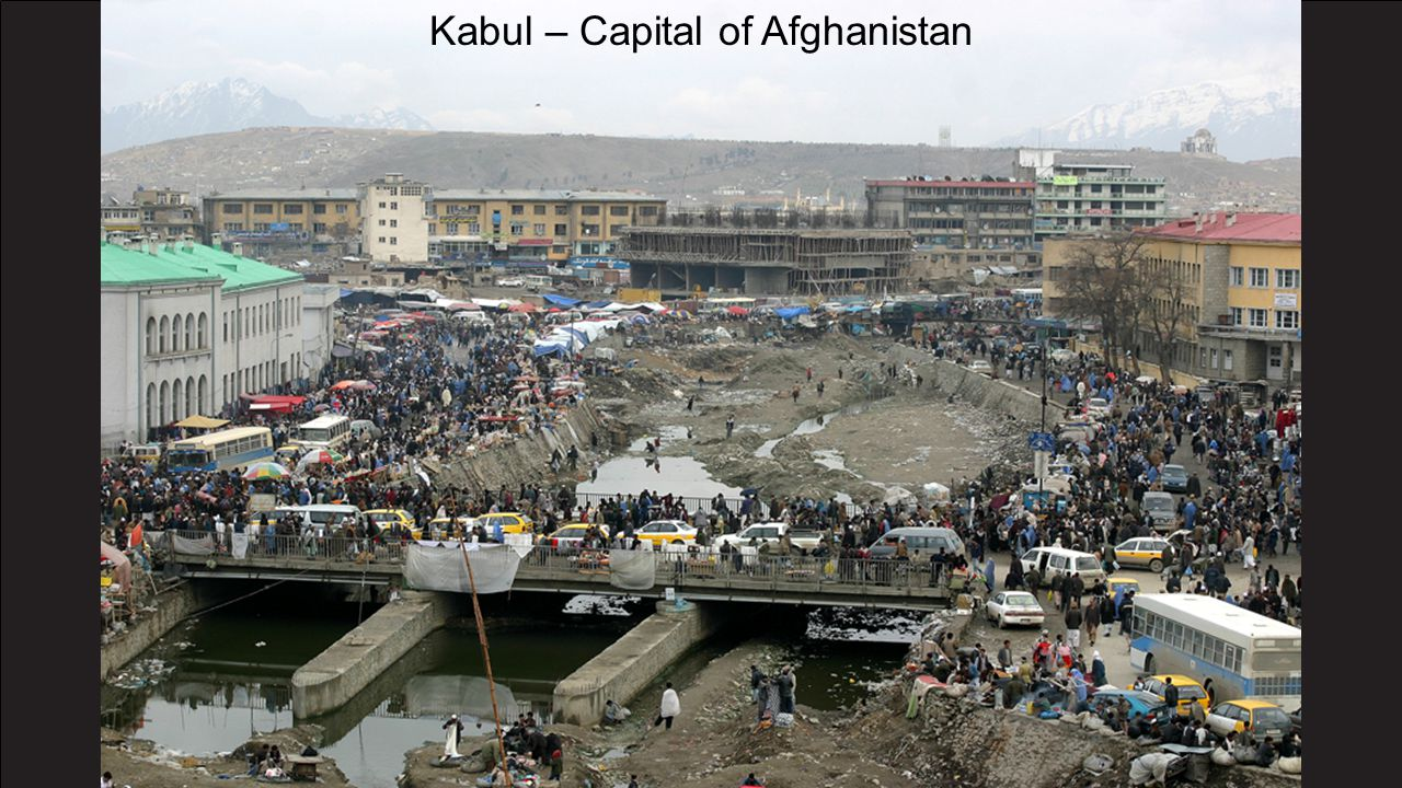 Kabul – Capital of Afghanistan