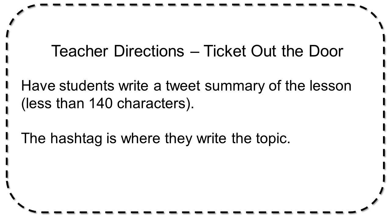 Teacher Directions – Ticket Out the Door