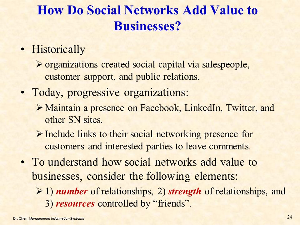 How Do Social Networks Add Value to Businesses