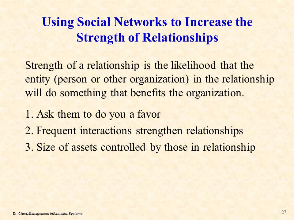 Using Social Networks to Increase the Strength of Relationships