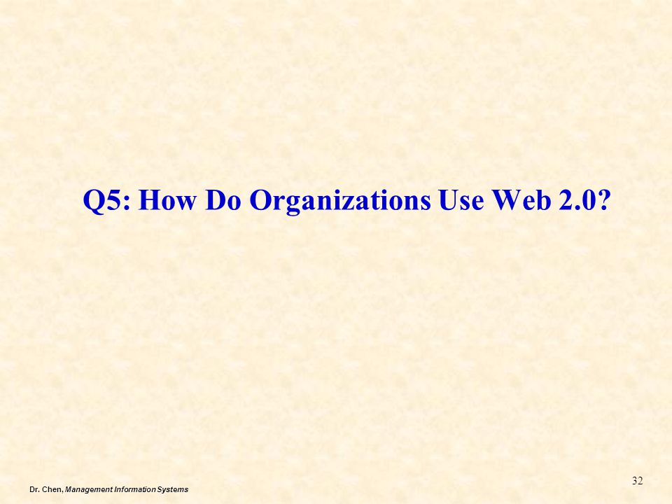 Q5: How Do Organizations Use Web 2.0