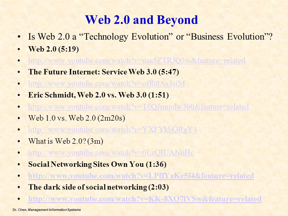 Web 2.0 and Beyond Is Web 2.0 a Technology Evolution or Business Evolution Web 2.0 (5:19)