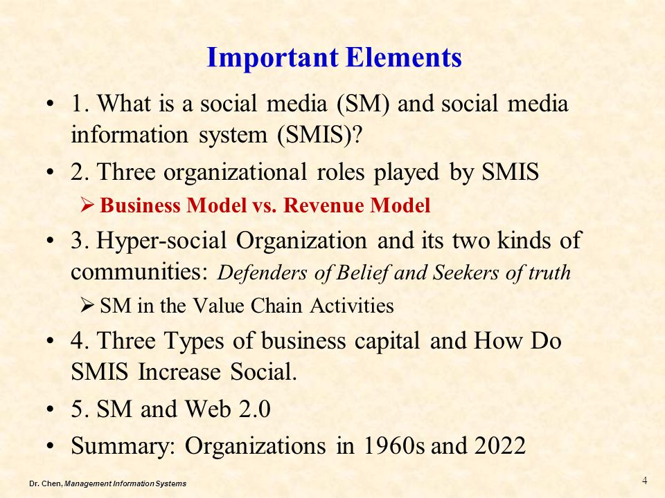 Important Elements 1. What is a social media (SM) and social media information system (SMIS) 2. Three organizational roles played by SMIS.