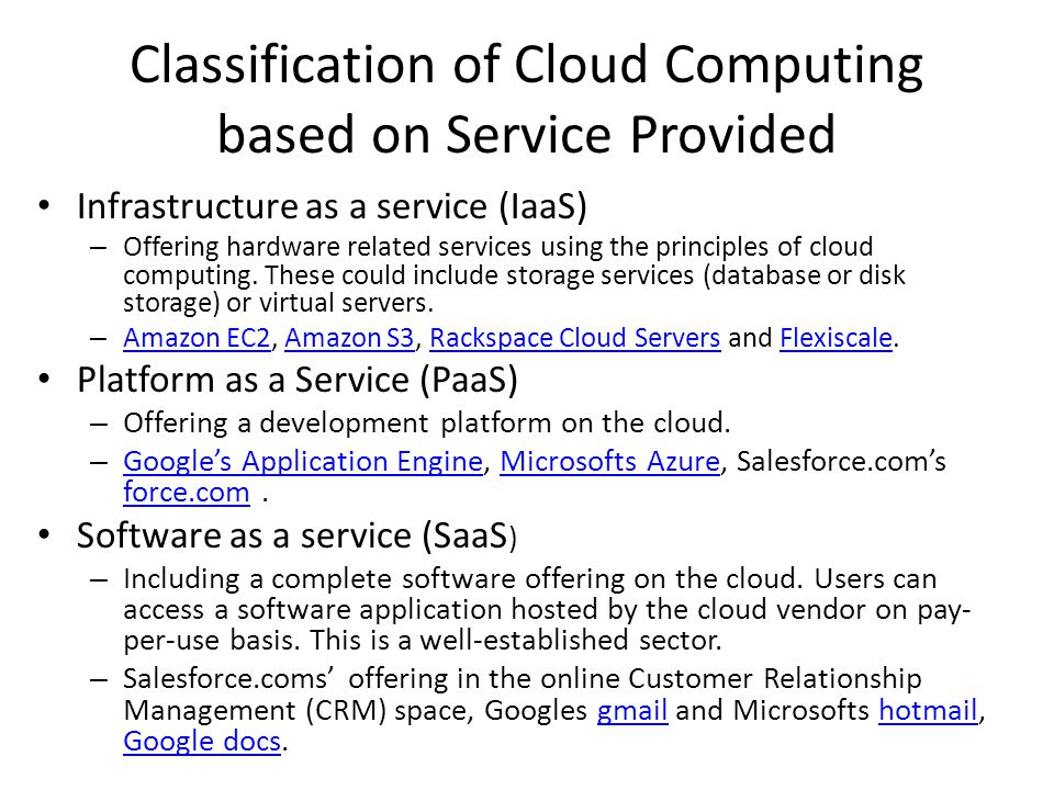Classification of Cloud Computing based on Service Provided