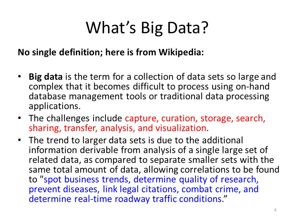What's Big Data No single definition; here is from Wikipedia: