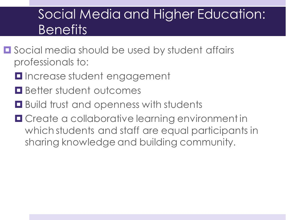 Social Media and Higher Education: Benefits