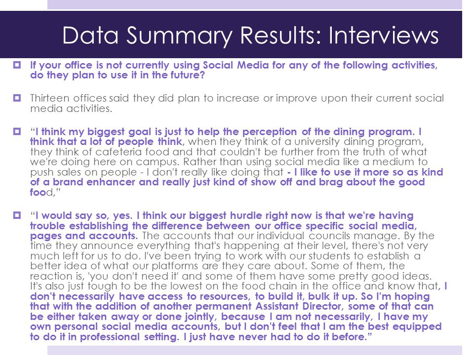 Data Summary Results: Interviews
