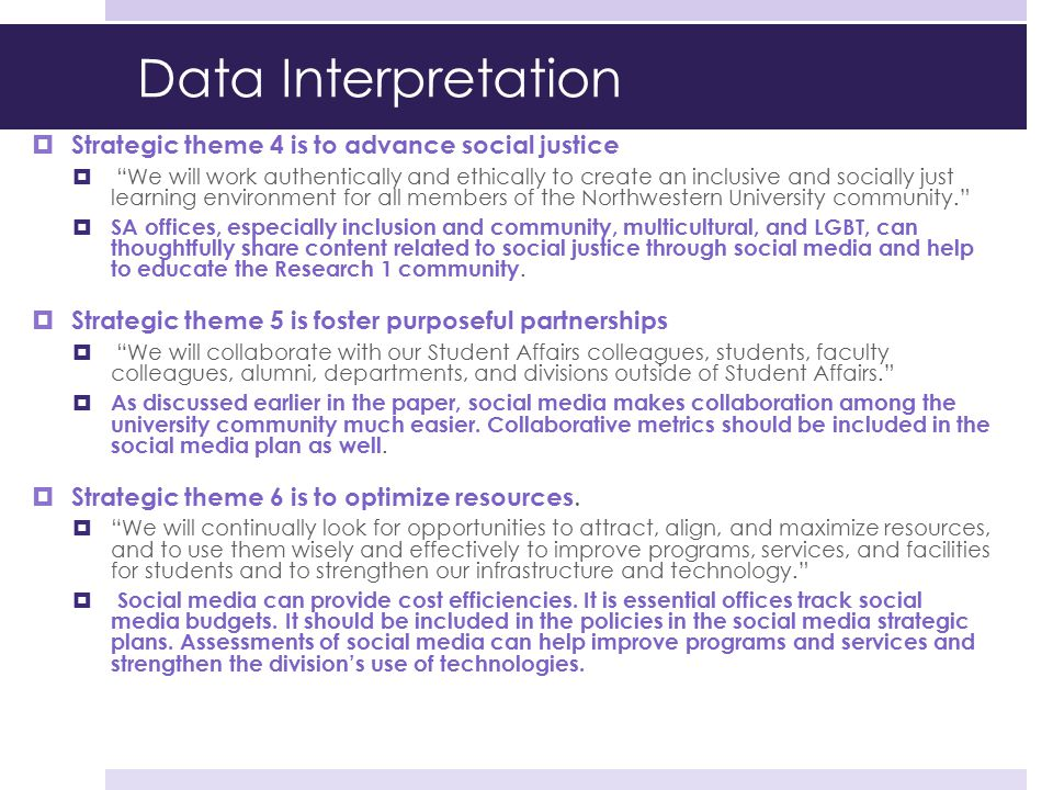 Data Interpretation Strategic theme 4 is to advance social justice