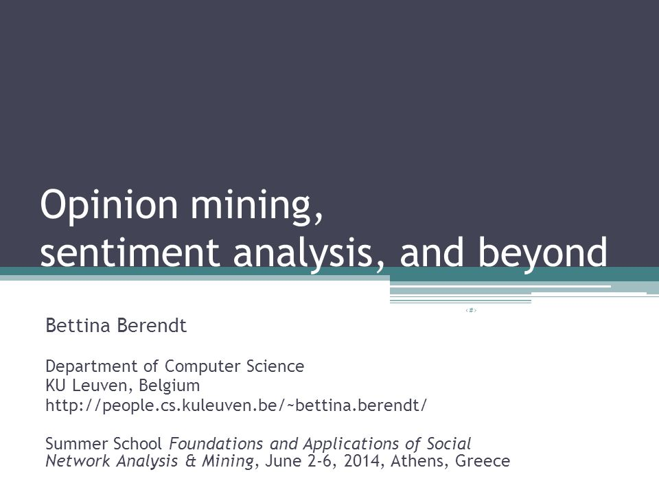 Opinion mining, sentiment analysis, and beyond