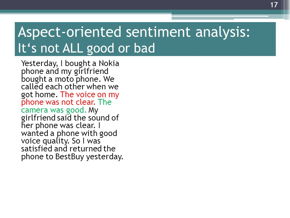 Aspect-oriented sentiment analysis: It's not ALL good or bad