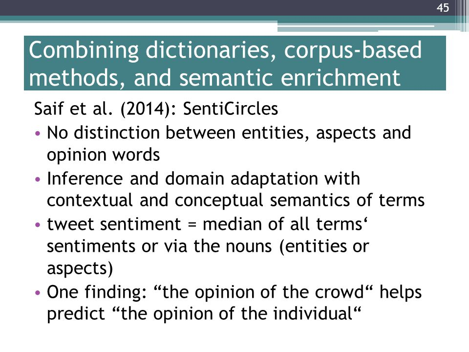 Combining dictionaries, corpus-based methods, and semantic enrichment