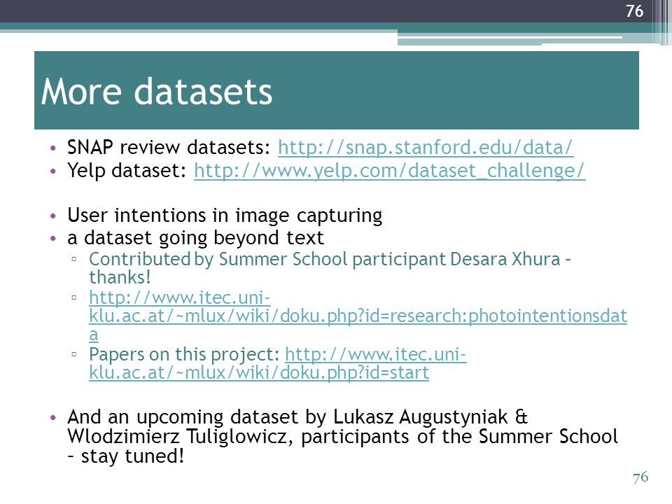 More datasets SNAP review datasets: http://snap.stanford.edu/data/